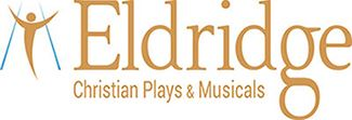 Eldridge Christian Plays and Musicals
