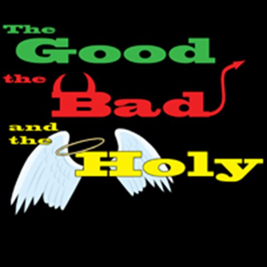 Picture of Good, The Bad, And The Holy cover art.
