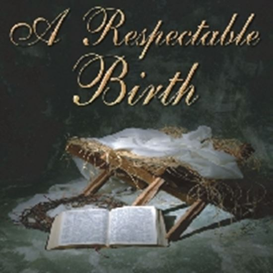 Picture of Respectable Birth cover art.