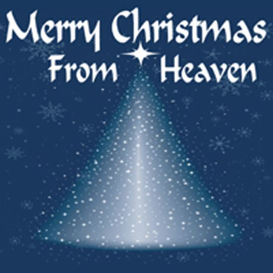 picture of merry christmas from heaven cover art