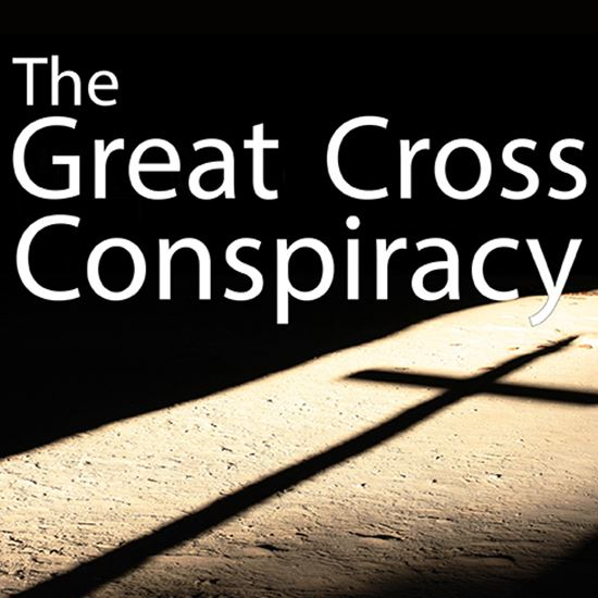 Picture of Great Cross Conspiracy cover art.