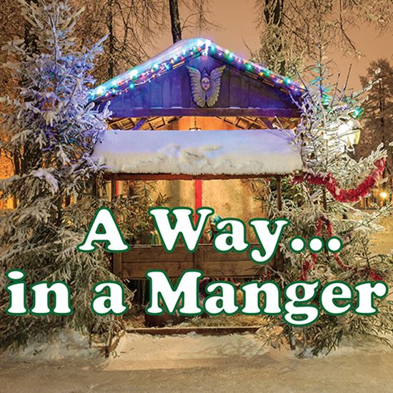 Picture of A Way ... In A Manger cover art.