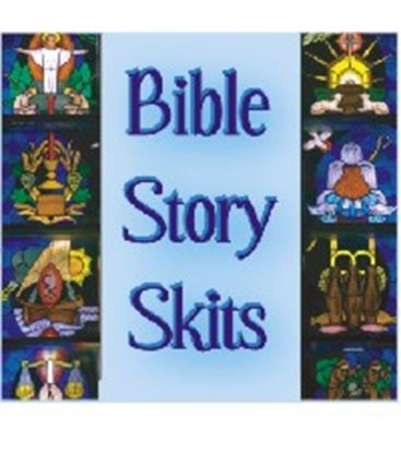 Picture of Bible Story Skits cover art.