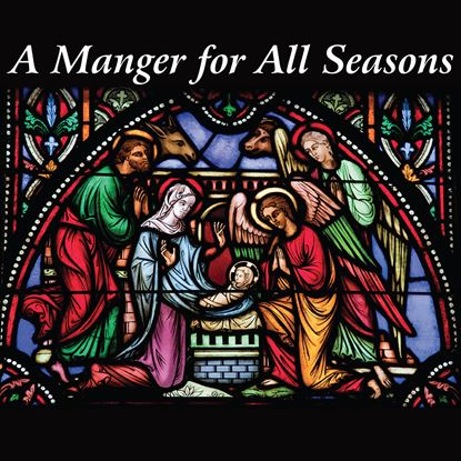 Picture of Manger For All Seasons cover art.