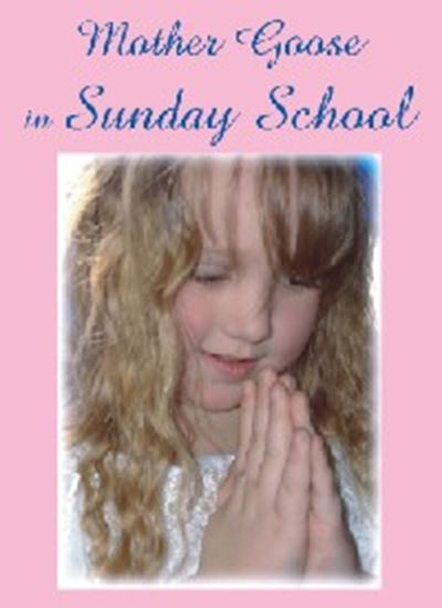 Picture of Mother Goose In Sunday School cover art.