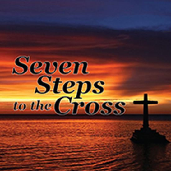 Picture of Seven Steps To The Cross cover art.