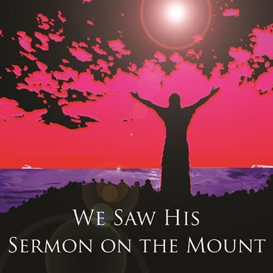 Picture of We Saw His Sermon on the Mount