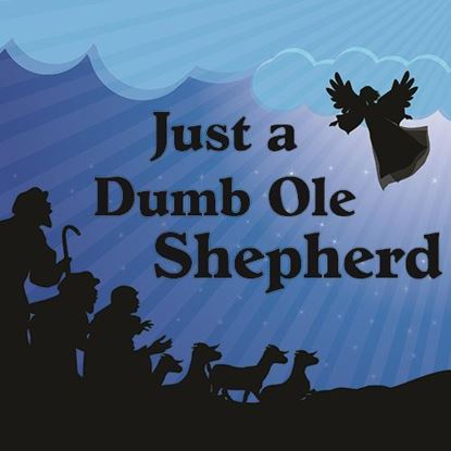Picture of Just a Dumb Ole Shepherd
